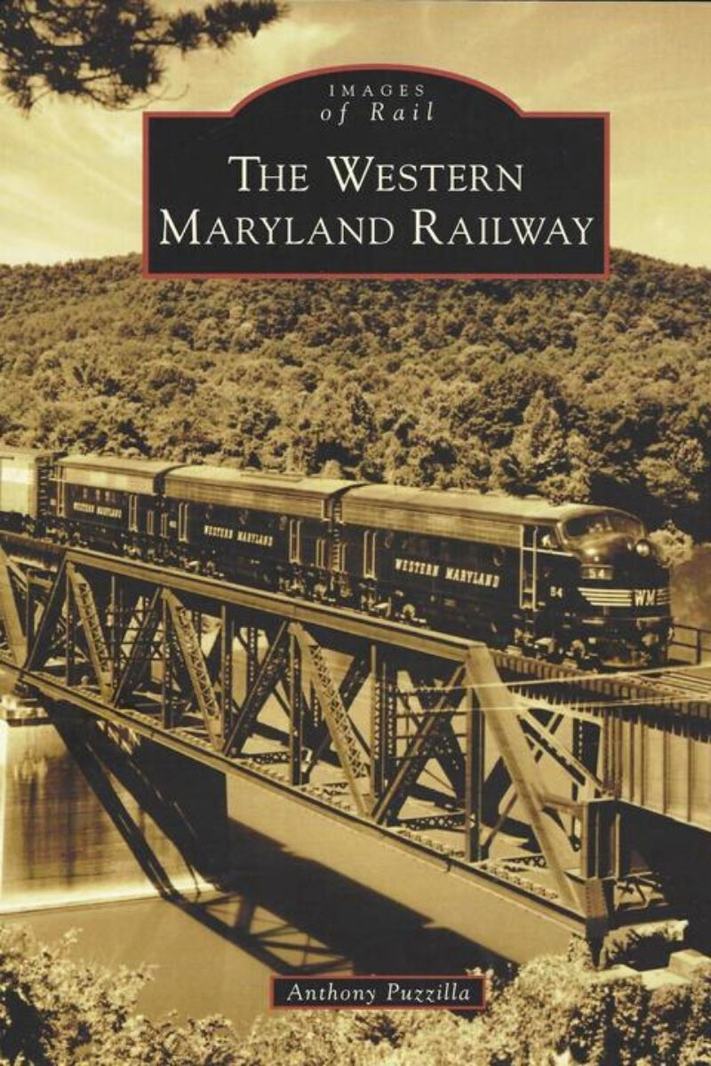 The Western Maryland Railway (2015, Arcadia)